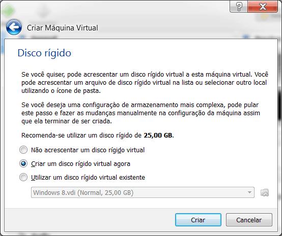 Windows 8 no Virtual Box criar o disco virtual