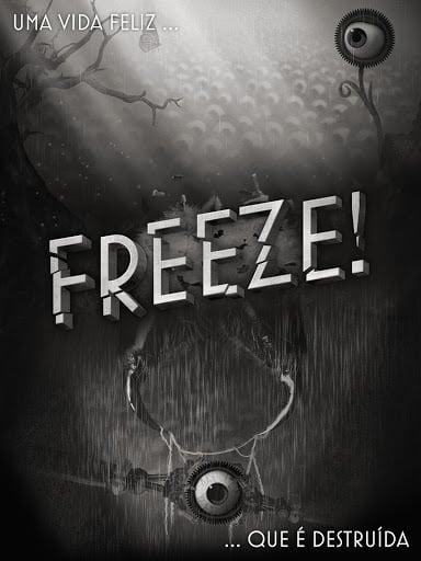 Freeze! a fuga