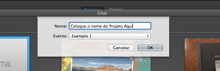 Tutoriais iMovie Nome do Projeto