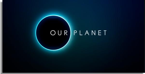 mejores documentales en Netflix Nuestro Planeta