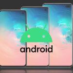 Conheça os smartphones Samsung que receberão o Android 10