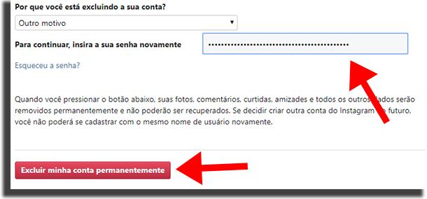 Informe motivo e clique no botão vermelho