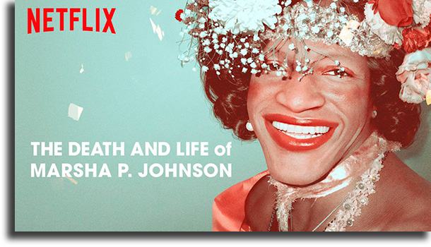 A Vida e Morte de Marsha P. Johnson filmes Netflix para assistir nos finais de semana