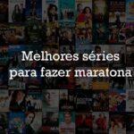 As 25 melhores séries para fazer maratona