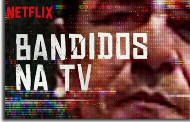 séries de documentário bandidos