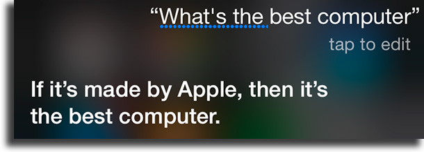 What's the best computer? funny things to tell siri