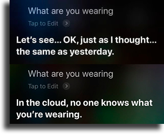 What are you wearing? funny things to tell siri