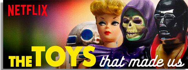 The Toys That Made Us best Netflix documentaries