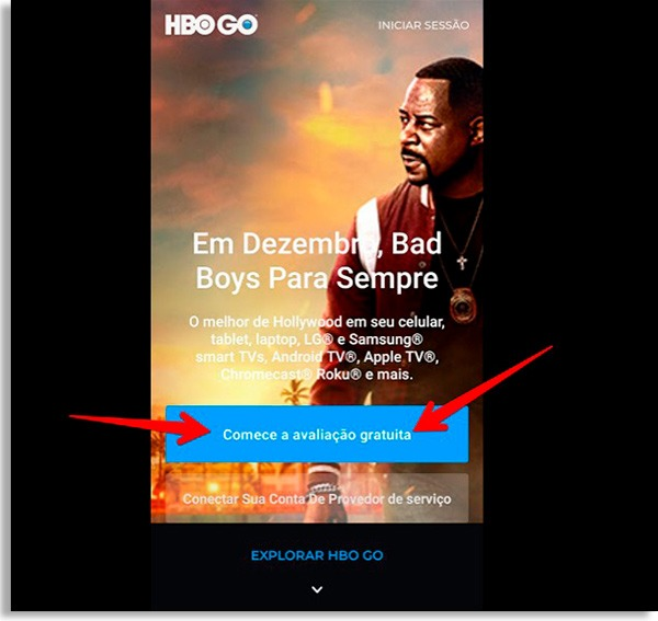tela do app hbo go com setas vermelhas apontando para o botão comece sua avaliação gratuita