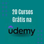 20 melhores cursos grátis da Udemy